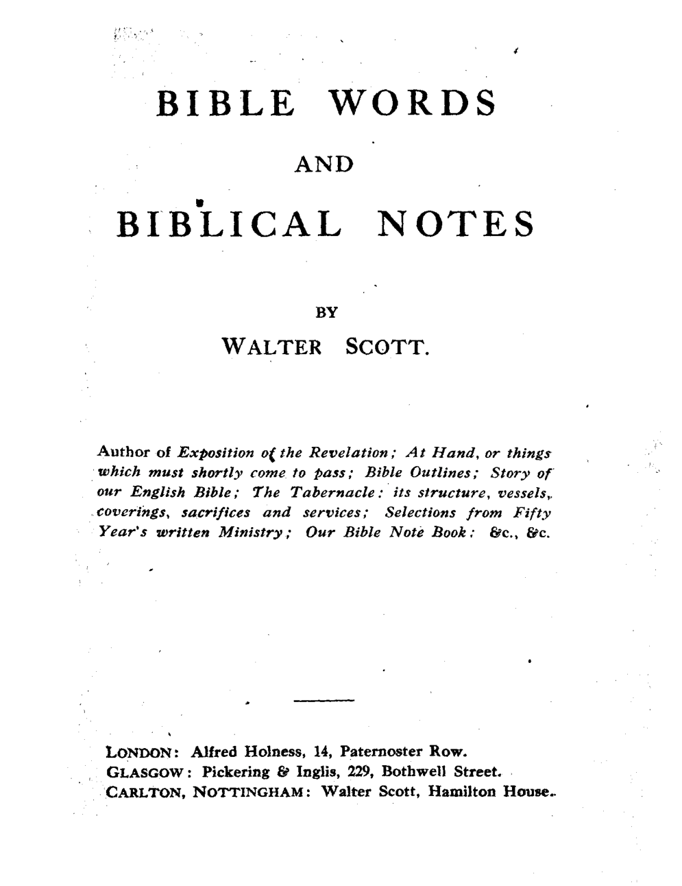 Bible Words and Biblical Notes | Plymouth Brethren Archive